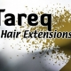 Tareq Hair Extensions