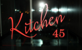 Kitchen 45 at Embassy Dubai