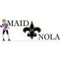 Maid in NOLA