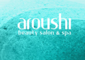 Aroushi Beauty Salon & Spa